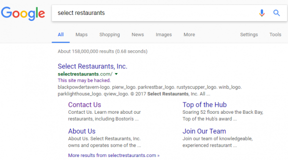 Google's search listing for Select Restaurants, which indicates Google thinks this site may be hacked.